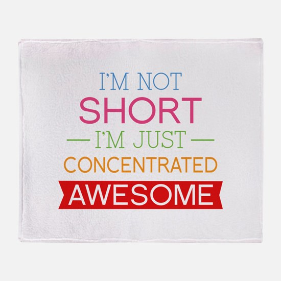 I'm Not Short I'm Just Concentrated Awesome Stadiu
