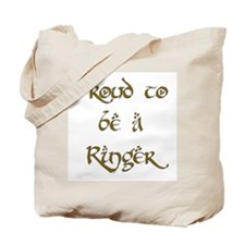 Proud to be a Ringer 1 Tote Bag