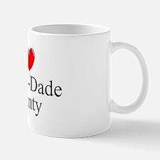 """I Love Miami-Dade County"" Mug"