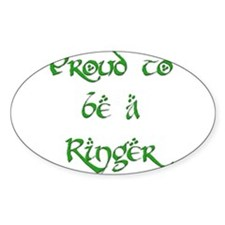 Proud to be a Ringer 2 Oval Decal
