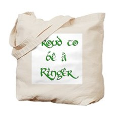 Proud to be a Ringer 2 Tote Bag