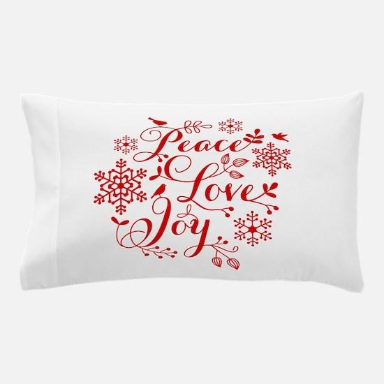 Peace, Love, Joy Pillow Case
