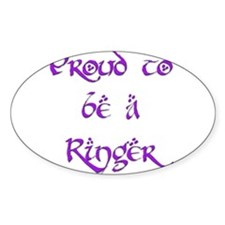 Proud to be a Ringer 5 Oval Decal