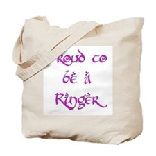 Proud to be a Ringer 6 Tote Bag