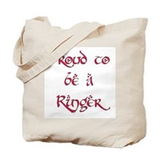 Proud to be a Ringer 7 Tote Bag