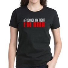 I'm Right I'm Oma T-Shirt