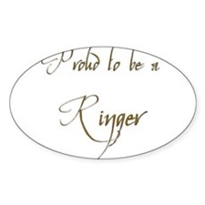 Proud to be a Ringer 15 Oval Decal