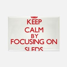 Keep Calm by focusing on Sleds Magnets