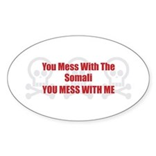 Mess With Somali Oval Decal
