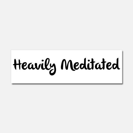 Heavily Meditated Car Magnet 10 x 3