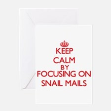 Keep Calm by focusing on Snail Mail Greeting Cards