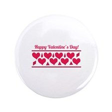 "Happy Valentines 3.5"" Button"
