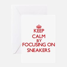 Keep Calm by focusing on Sneakers Greeting Cards
