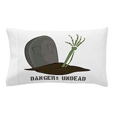 Danger:Undead Pillow Case