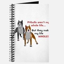 Pitbulls Make Life Whole Journal