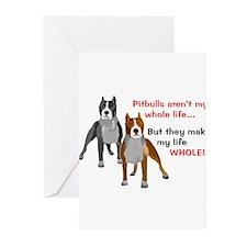 Pitbulls Make Life Whole Greeting Cards