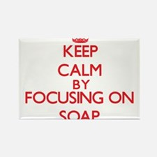 Keep Calm by focusing on Soap Magnets