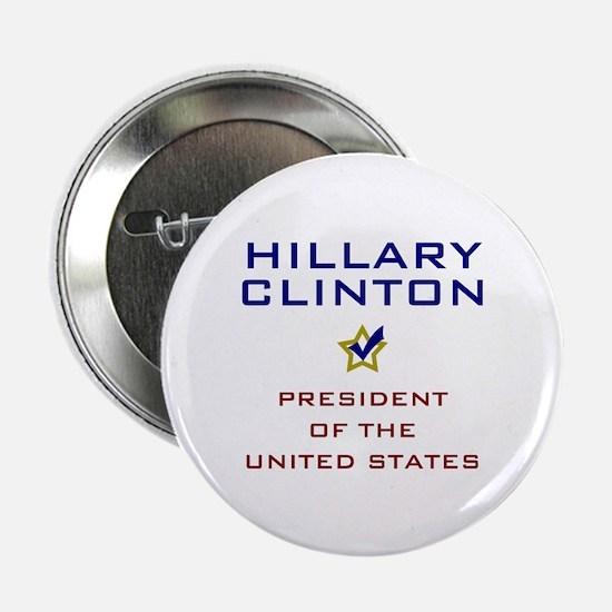 """Hillary Clinton President USA V2 2.25"""" Button"""
