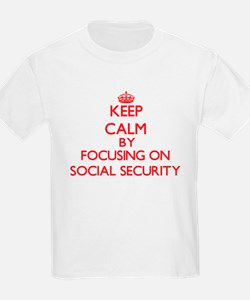 Keep Calm by focusing on Social Security T-Shirt