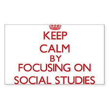 Keep Calm by focusing on Social Studies Decal