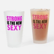 Strong Is The New Sexy Pink Drinking Glass