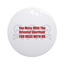 Mess With Shorthair Ornament (Round)