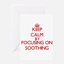 Keep Calm by focusing on Soothing Greeting Cards