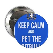 "kEEP cALM pITBULL Pet copy 2.25"" Button (100 pack)"