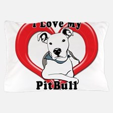 I love my Pitbull logo copy Pillow Case