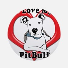 I love my Pitbull logo copy Ornament (Round)