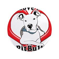 "I love my Pitbull logo copy 3.5"" Button (100 pack)"