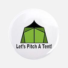 "Pitch A Tent 3.5"" Button"