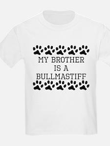My Brother Is A Bullmastiff T-Shirt