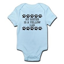 My Sister Is A Yellow Lab Body Suit