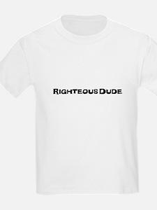 Righteous Dude T-Shirt