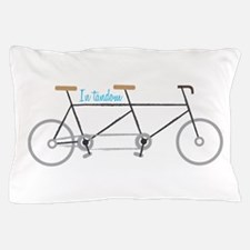 In Tandem Pillow Case