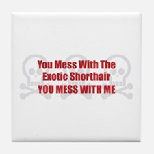 Mess With Shorthair Tile Coaster