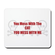 Mess With Cat Mousepad