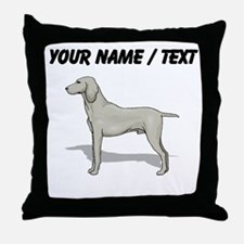 Weimaraner (Custom) Throw Pillow
