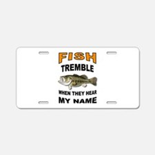 FISH TREMBLE Aluminum License Plate