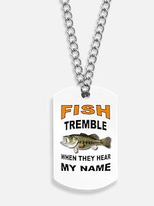 FISH TREMBLE Dog Tags