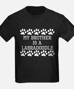 My Brother Is A Labradoodle T-Shirt