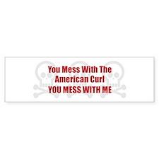 Mess With Curl Bumper Bumper Sticker
