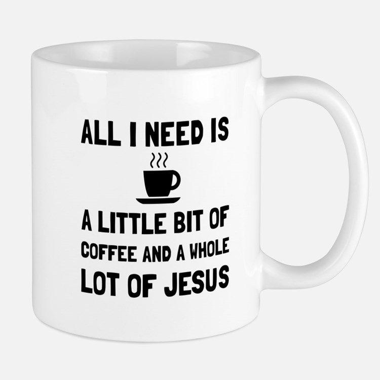 Coffee And Jesus Mugs