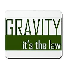 Gavity, It's The Law Mousepad
