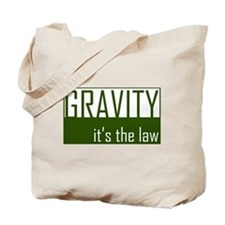 Gavity, It's The Law Tote Bag