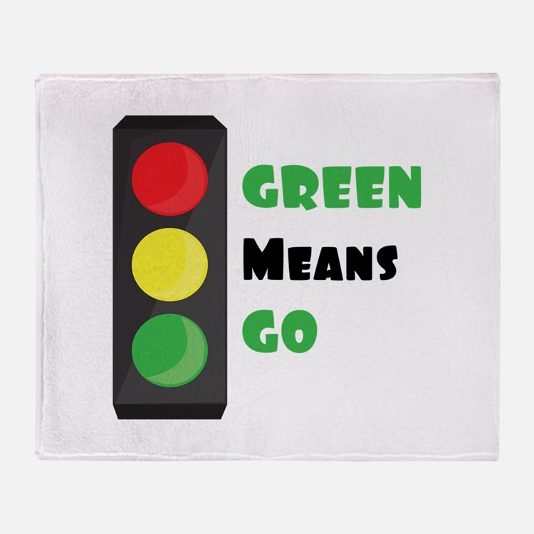 Green Means Go Throw Blanket