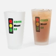 Green Means Go Drinking Glass