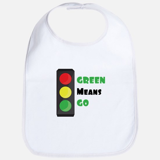 Green Means Go Bib
