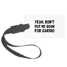 Down For Cardio Luggage Tag